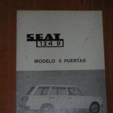 Coches y Motocicletas: 1973 SEAT 124 D 5 PUERTAS ANEXO MANUAL USUARIO ORIGINAL USO Y ENTRETENIMIENTO - NO CATALOGO. Lote 120969231
