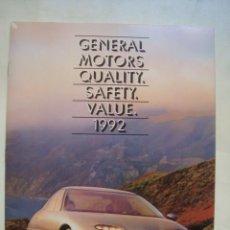Coches y Motocicletas: CATÁLOGO GM. GENERAL MOTORS. QUALITY. SAFETY. VALUE. 1992. 38 PÁG. EN INGLÉS.. Lote 121103983