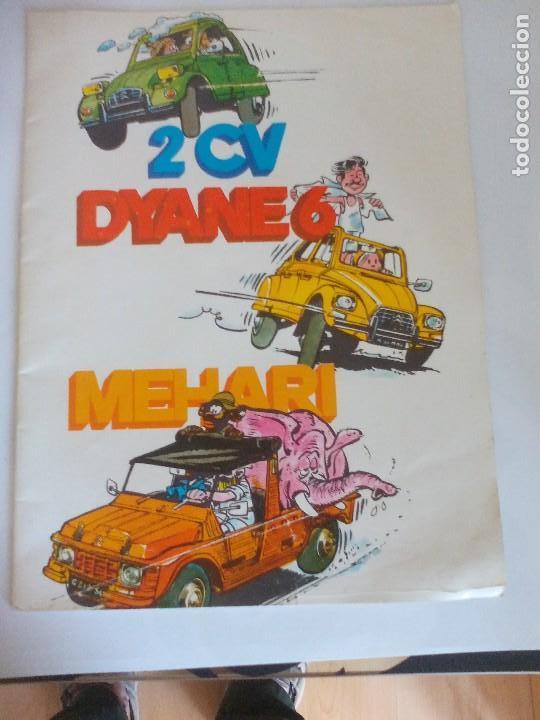 PROPAGANDA DE CITROEN 2 CV DYANE 6 Y MEHARI = (Coches y Motocicletas Antiguas y Clásicas - Catálogos, Publicidad y Libros de mecánica)
