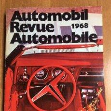 Coches y Motocicletas: AUTOMOBILE REVUE AUTOMOBILE 1968. Lote 122271327