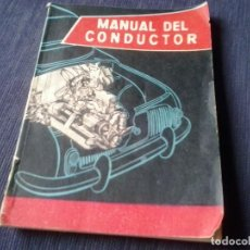 Coches y Motocicletas: MANUAL DEL CONDUCTOR. Lote 122310659