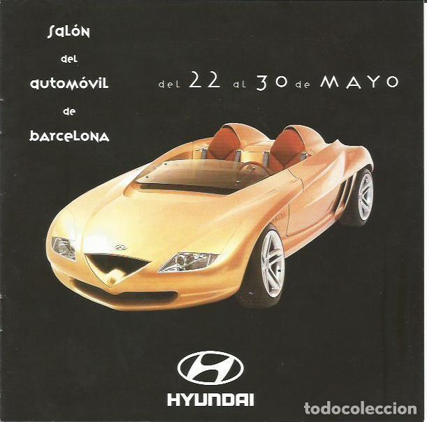 CATÁLOGO HYUNDAI SALÓN DEL AUTOMÓVIL 1999 (Coches y Motocicletas Antiguas y Clásicas - Catálogos, Publicidad y Libros de mecánica)
