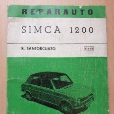Coches y Motocicletas: LIBRO DE MECANICA REPARAUTO SIMCA 1200- ATIKA 1970. Lote 122463927