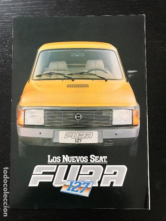 SEAT 127 FURA - CATALOGO PUBLICIDAD ORIGINAL - NO 850 124 128 600 131 132 133 1430 RONDA PANDA (Coches y Motocicletas Antiguas y Clásicas - Catálogos, Publicidad y Libros de mecánica)
