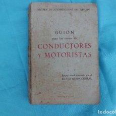 Coches y Motocicletas: GUION PARA CONDUCTORES Y MOTORISTAS AÑO 56. Lote 124672231