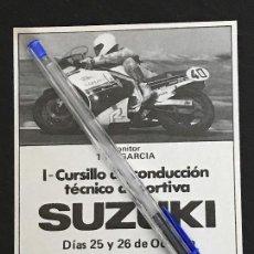 Coches y Motocicletas: SUZUKI CURSILLO CONDUCCION DEPORTIVA TONI GARCIA FERRERO - RECORTE PRENSA REVISTA ANUNCIO PUBLICIDAD. Lote 124700367