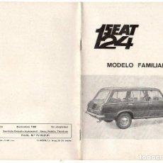 Coches y Motocicletas: ESPECIFICACIONES TECNICAS DEL SEAT 124 MODELO FAMILIAR. ORIGINAL SEAT. 1ª EDICIÓN. AÑO 1969. Lote 124891283