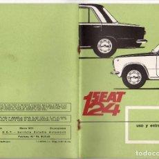 Coches y Motocicletas: MANUAL USO Y ENTRETENIMIENTO SEAT 124 - PRIMERA EDICION MARZO 1970. Lote 124892191