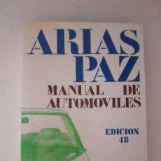 Coches y Motocicletas: MANUAL DE AUTOMOVILES. ARIAS PAZ. EDITORIAL DOSSAT. 48ª EDICION, 1989.. Lote 125862051