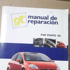 Coches y Motocicletas: MANUAL REPARACION FIAT PUNTO 05 GUIA DE TASACIONES. Lote 126372703