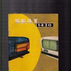 Coches y Motocicletas: SEAT 1430 - USO Y ENTRETENIMIENTO - MARZO 1974 / 1ª EDICIÓN. Lote 127239791
