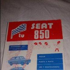 Coches y Motocicletas: LIBRO TU SEAT 850 AÑO 77. Lote 127257411