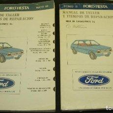 Coches y Motocicletas: 2 TOMOS MANUAL DE TALLER Y TIEMPOS DE REPARACION ORIGINAL MAYO 1980 - FORD FIESTA. Lote 127590583