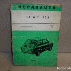Coches y Motocicletas: REPARAUTO SEAT 133. Lote 128137579