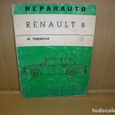Coches y Motocicletas: REPARAUTO RENAULT 8. Lote 128137875