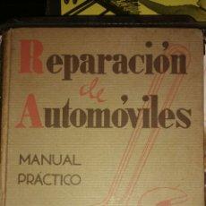Coches y Motocicletas: REPARACIÓN DE AUTOMÓVILES. MANUAL PRÁCTICO. SEGUNDA EDICIÓN. LUIS GILI. Lote 128147664