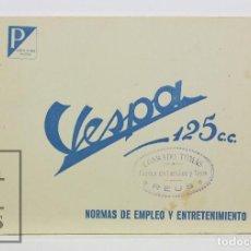 Coches y Motocicletas: MANUAL / FOLLETO VESPA 125 CC - NORMAS DE EMPLEO Y ENTRETENIMIENTO - MOTO VESPA MADRID, 1955. Lote 128318503