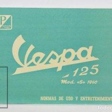 Coches y Motocicletas: MANUAL / FOLLETO VESPA 125 CC MOD. S 1960 - NORMAS DE USO Y ENTRETENIMIENTO - MOTO VESPA MADRID,1960. Lote 128319955