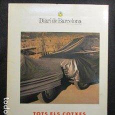 Coches y Motocicletas: TOTS ELS COTXES. BCN : DIARI DE BARCELONA, S.A. 28X21CM. 416 P.. Lote 128811095