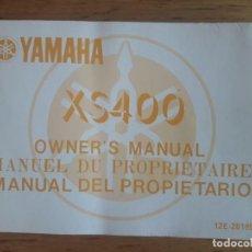 Coches y Motocicletas: YAMAHA XS400 / MANUAL DEL PROPIETARIO / 1ª EDICIÓN 1982. Lote 129071167