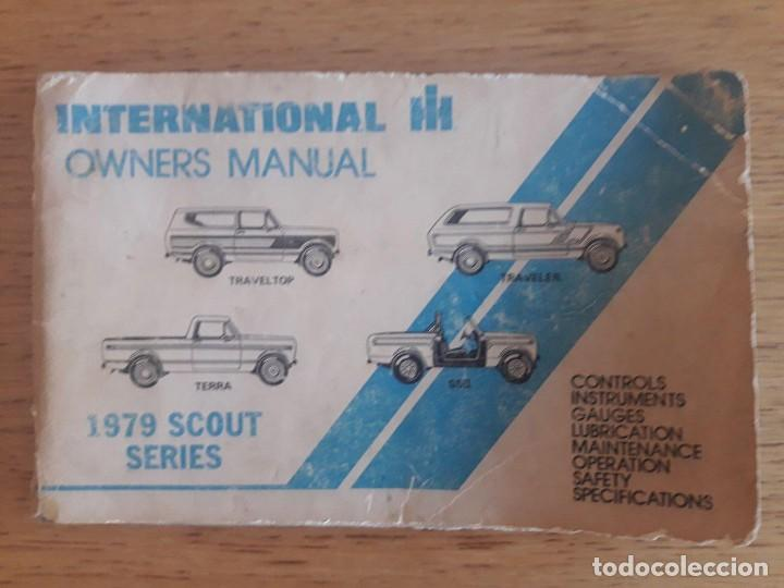 1979 SCOUT SERIES / INTERNATIONAL OWNERS MANUAL / TRAVELTOP, TRAVELER, TERRA, SSH / 1979 / EN INGLÉS (Coches y Motocicletas Antiguas y Clásicas - Catálogos, Publicidad y Libros de mecánica)