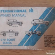 Coches y Motocicletas: 1979 SCOUT SERIES / INTERNATIONAL OWNERS MANUAL / TRAVELTOP, TRAVELER, TERRA, SSH / 1979 / EN INGLÉS. Lote 129071555