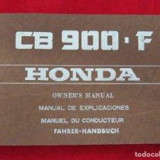 Coches y Motocicletas: HONDA CB 900 F - MANUAL DE EXPLICACIONES - ORIGINAL - ESPAÑOL INGLES FRANCES ALEMAN. Lote 129145127