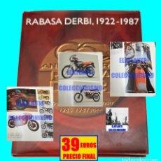 Coches y Motocicletas: RABASA DERBI 1922 - 1987 - 65 ANIVERSARIO - EN ESPAÑOL - MUY ILUSTRADO - PRECIOSO - EXCELENTE. Lote 129265707