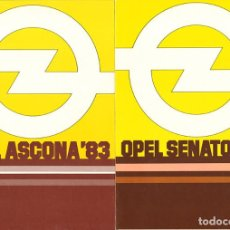 Coches y Motocicletas: OPEL ASCONA 1983 CATÁLOGO 10 PÁGINAS EN ESPAÑOL + OPEL SENATOR 1983 6 PÁG ESPAÑOL. Lote 129313011