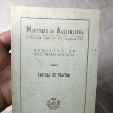 Coches y Motocicletas: CARTILLA TRACTOR MASSEY HARRIS ---LERIDA 1957. Lote 129577043