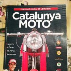 Coches y Motocicletas: CATALUNYA MOTO - PUBLICACIÓ OFICIAL DER L'EXPOSICIÓ - 2015. Lote 129641231