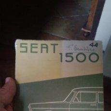 Coches y Motocicletas: MANUAL DEL SEAT 1500 USO Y ENTRETENIMIENTO PROPIEDAD DEL INGENIERO NAVAL BEMBIBRE. Lote 130522326