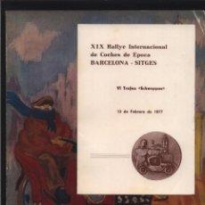 Coches y Motocicletas: XIX RALLY INTERNACIONAL DE COCHES DE EPOCA BARCELONA SITGES VI TROFEO SCHWEPPES 1977 GASTOS GRATIS. Lote 130836264