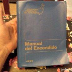 Coches y Motocicletas: MANUAL DEL ENCENDIDO DEL AUTOMOVIL MIGUEL DE CASTRO CEAC AÑO 1992. Lote 130927532