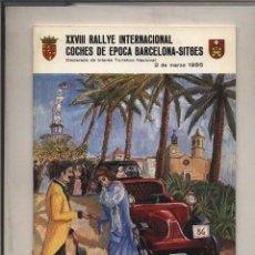 Coches y Motocicletas: CATALOGO DELXXVIII RALLYE INTERNACIONAL COCHES DE EPOCA BARCELONA-SITGES 1986 RALLY. Lote 130997856