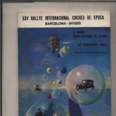 Coches y Motocicletas: CATALOGO DELXXV RALLYE INTERNACIONAL COCHES DE EPOCA BARCELONA-SITGES 1983 . Lote 130999872