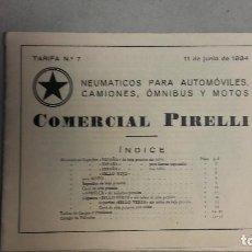 Coches y Motocicletas: CATALOGO TARIFA Y MODELOS NEUMATICOS PIRELLI JUNIO 1934. Lote 131047588