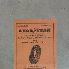 Coches y Motocicletas: TARIFA NEUMATICOS GOOD YEAR FEBRERO 1934 PARA AUTO CAMION Y MOTO . Lote 131047664