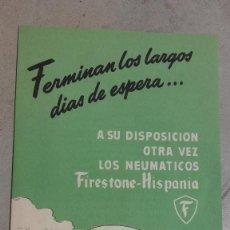 Coches y Motocicletas: CATALOGO ORIGINAL PUBLICIDAD NEUMATICOS FIRESTONE HISPANIA AÑOS 40. Lote 131048444