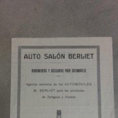 Coches y Motocicletas: AUTO SALON BERLIET HERRAMIENTAS Y ACCCESORIOS AUTOMOVIL HUESCA Y ZARAGOZA 1928. Lote 131048952