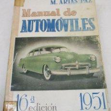 Coches y Motocicletas: LIBRO, MANUAL DE AUTOMÓVILES M. ARIAS-PAZ, DOSSAT, EDICIÓN 1951. Lote 131188296