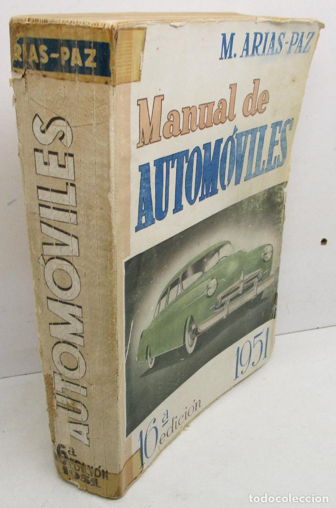 Coches y Motocicletas: Libro, manual de automóviles M. ARIAS-PAZ, Dossat, edición 1951 - Foto 2 - 131188296