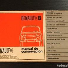 Coches y Motocicletas: RENAULT 8 - MANUAL USUARIO ORIGINAL - NO CATALOGO REVISTA POSTER SEAT CITROEN LANCIA FORD. Lote 131659482