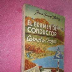 Coches y Motocicletas - EL EXAMEN DE CONDUCTOR. CARNET DE CHÓFER. JUAN SENENT IBÁÑEZ. AÑO 1956 - 131911374