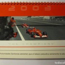 Coches y Motocicletas: CALENDARIO SOBREMESA FERRARI MALBORO AÑO 2003 THE CHAMPIONS. Lote 132101954
