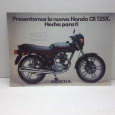 Coches y Motocicletas: FOLLETO PUBLICITARIO MOTO HONDA CB 125 X - ORIGINAL. Lote 132298978