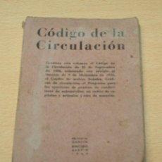 Coches y Motocicletas: CODIGO DE CIRCULACIÓN - 1942 - EDITORIAL GARCÍA ENCISO. Lote 132596642