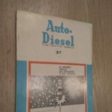 Coches y Motocicletas: REVISTA AUTO-DIESEL. VII AÑO Nº 87. SEPTIEMBRE 1967. KLAM. Lote 132953958