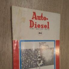 Coches y Motocicletas: REVISTA AUTO-DIESEL. VII AÑO Nº 84 JUNIO 1967. KLAM. Lote 132954202