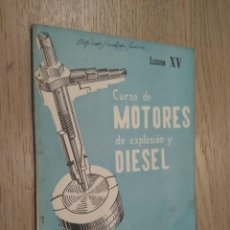 Coches y Motocicletas: CURSO DE MOTORES DE EXPLOSION Y DIESEL LECCION XV 1959. Lote 132955698